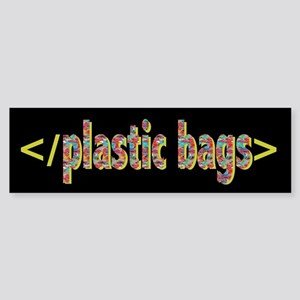 Ban Plastic Bags Bumper Sticker
