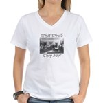 What Would They Say? Women's V-Neck T-Shirt