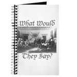 What Would They Say? Journal