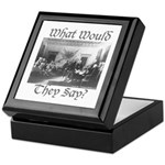 What Would They Say? Keepsake Box