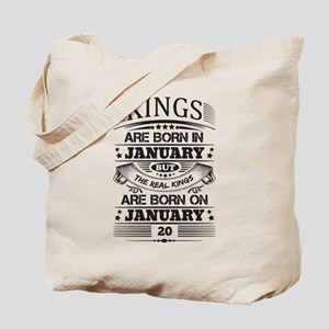 Real Kings Are Born On January 20 Tote Bag