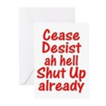 Cease, Desist... Greeting Cards (Pk of 10)