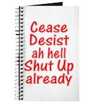 Cease, Desist... Journal