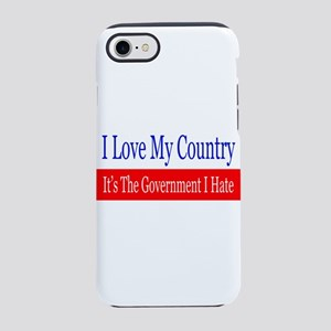 Love My Country Hate The Gov iPhone 8/7 Tough Case