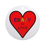 Crazy in Love Ornament (Round)