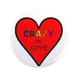 """Crazy in Love 3.5"""" Button (100 pack)"""