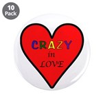 """Crazy in Love 3.5"""" Button (10 pack)"""