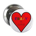 "Crazy in Love 2.25"" Button"