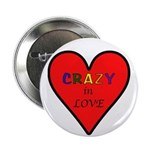 """Crazy in Love 2.25"""" Button (100 pack)"""