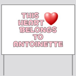 This Heart: Antoinette (F) Yard Sign