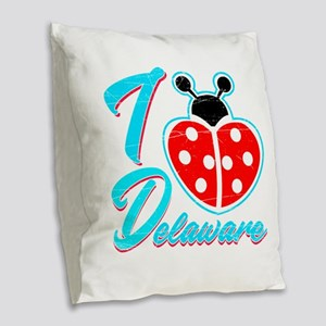 I Heart Delaware , I Love Dela Burlap Throw Pillow