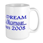 I had a dream... Large Mug