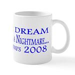 I had a dream... Mug