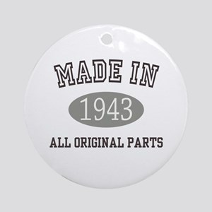 Made In 1943 All Original Parts Round Ornament