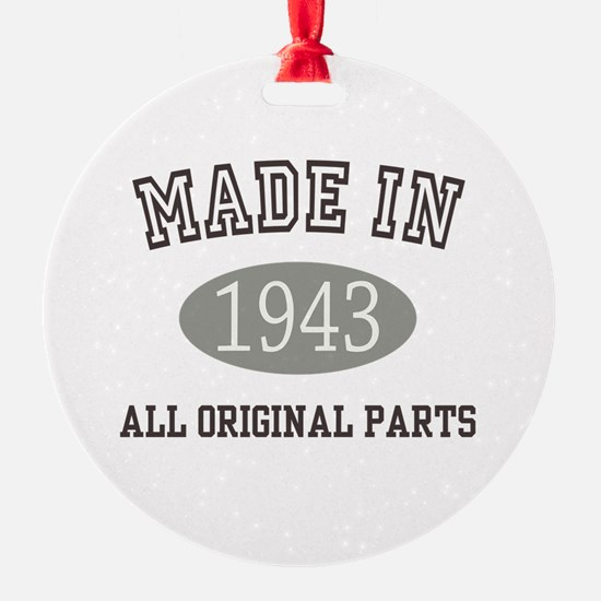 Made In 1943 All Original Parts Ornament