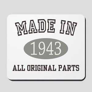 Made In 1943 All Original Parts Mousepad