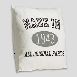Made In 1943 All Original Parts Burlap Throw Pillo