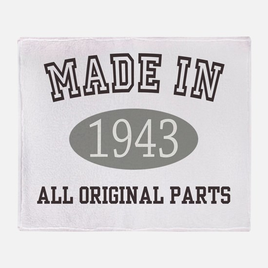 Made In 1943 All Original Parts Throw Blanket