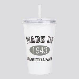 Made In 1943 All Original Parts Acrylic Double-wal