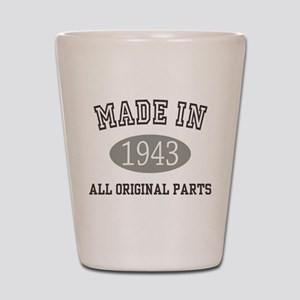 Made In 1943 All Original Parts Shot Glass