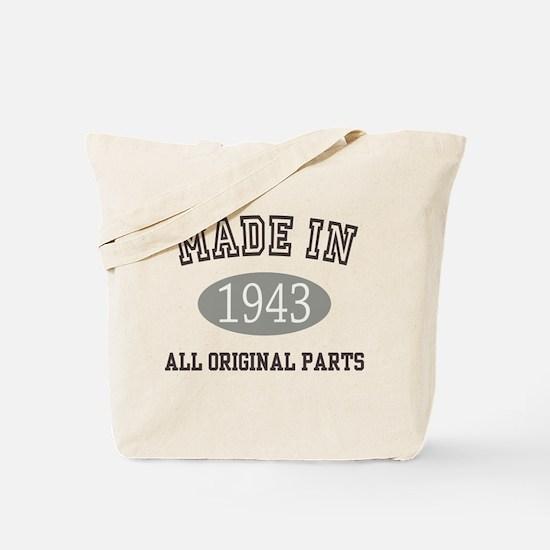 Made In 1943 All Original Parts Tote Bag