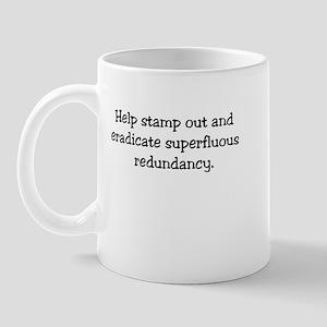 Redundancy Mug