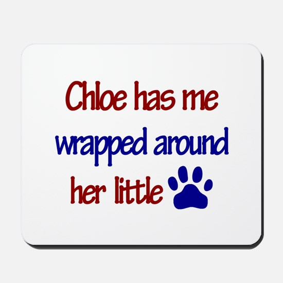 Chloe - Has Me Wrapped Around Mousepad