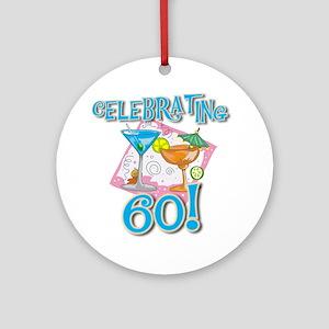 Celebrating 60 Ornament (Round)