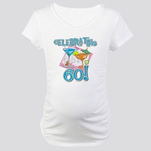 Celebrating 60 Maternity T-Shirt