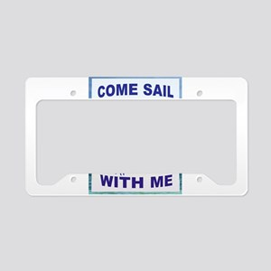 SAIL WITH ME License Plate Holder