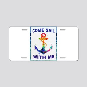 SAIL WITH ME Aluminum License Plate