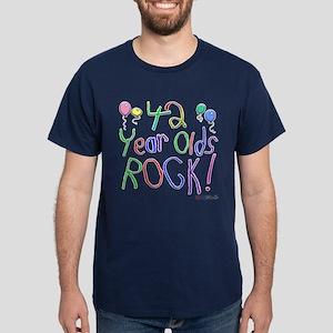 42 Year Olds Rock ! Dark T-Shirt