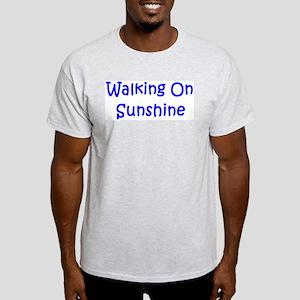 Walking On Sunshine Light T-Shirt