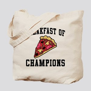 Pizza Breakfast of Champions Tote Bag