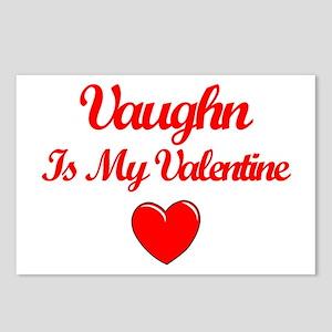 Vaughn is my Valentine  Postcards (Package of 8)
