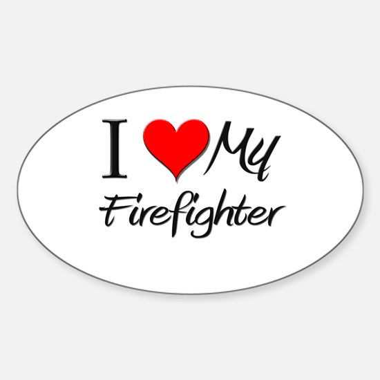 I Heart My Firefighter Oval Decal
