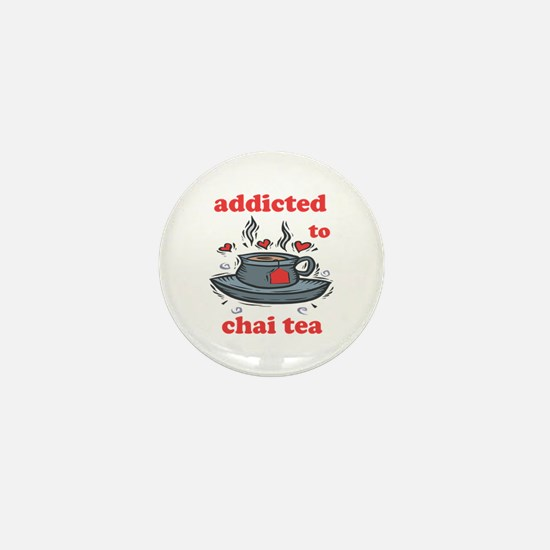Addicted To Chai Tea Mini Button