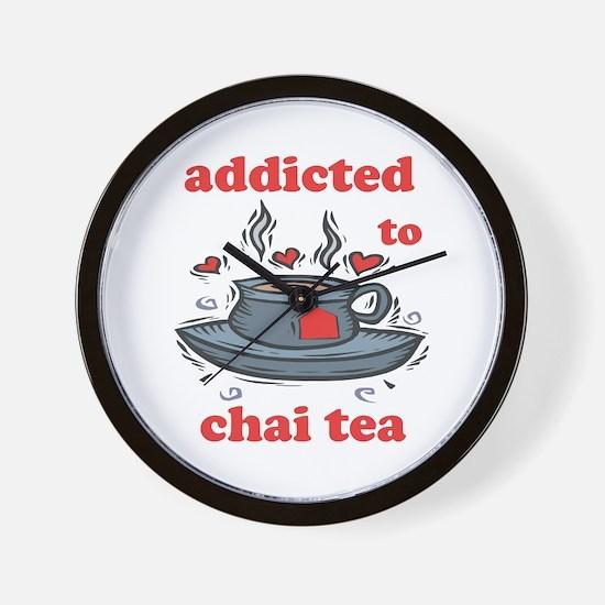 Addicted To Chai Tea Wall Clock