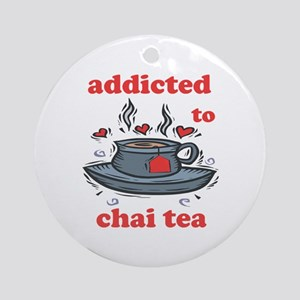 Addicted To Chai Tea Ornament (Round)