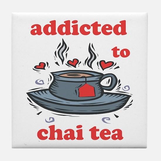 Addicted To Chai Tea Tile Coaster