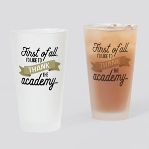 Thank The Academy Drinking Glass