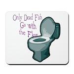 Dead Fish Bowl Mousepad