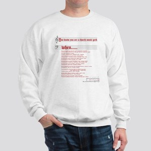 Church Music Geek Sweatshirt