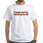 Christian Friend White T-Shirt