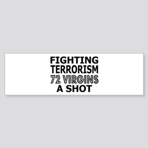 Fighting Terrorism With Virgins Bumper Sticker