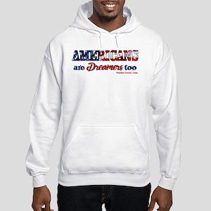 AMERICANS Are Dreamers too Flag Sweatshirt