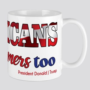 AMERICANS Are Dreamers too Flag Mugs