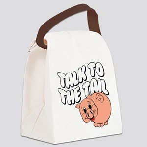 Talk To The Tail Canvas Lunch Bag