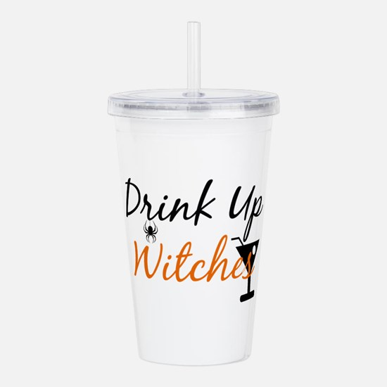 Drink Up Witches Acrylic Double-wall Tumbler
