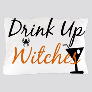Drink Up Witches Pillow Case